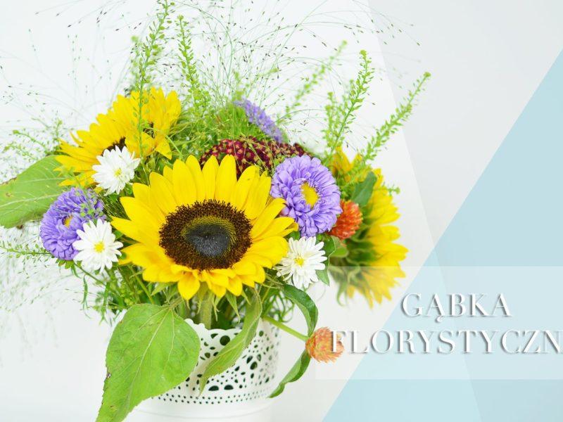 Jak układać kwiaty w gąbce florystycznej?